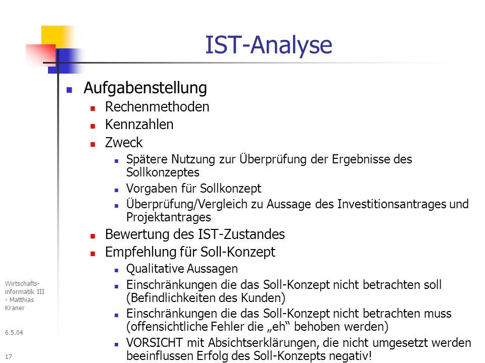 IST-Analyse Aufgabenstellung Rechenmethoden Kennzahlen Zweck