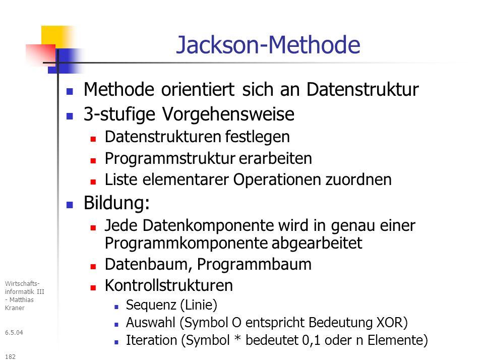 Jackson-Methode Methode orientiert sich an Datenstruktur