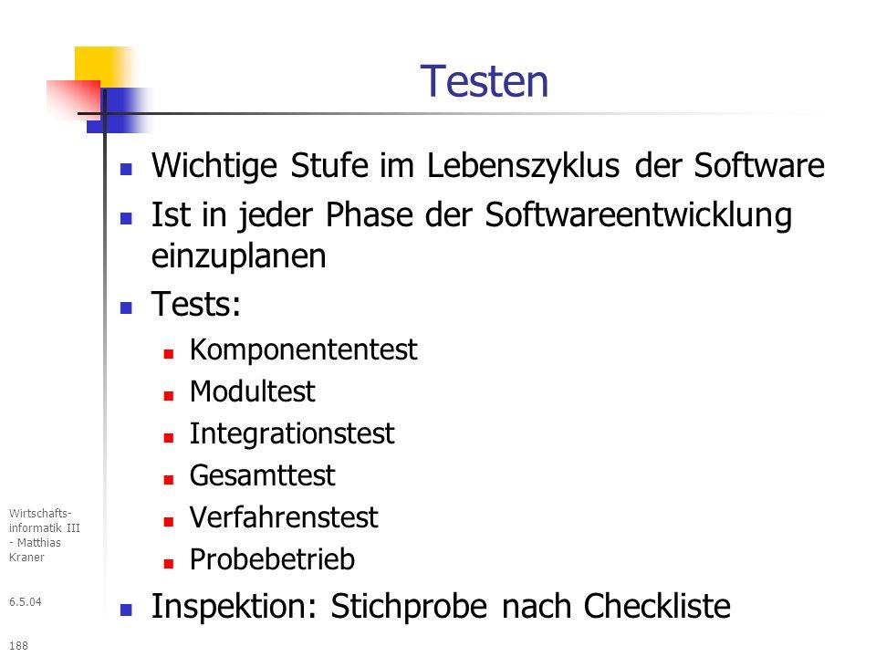 Testen Wichtige Stufe im Lebenszyklus der Software