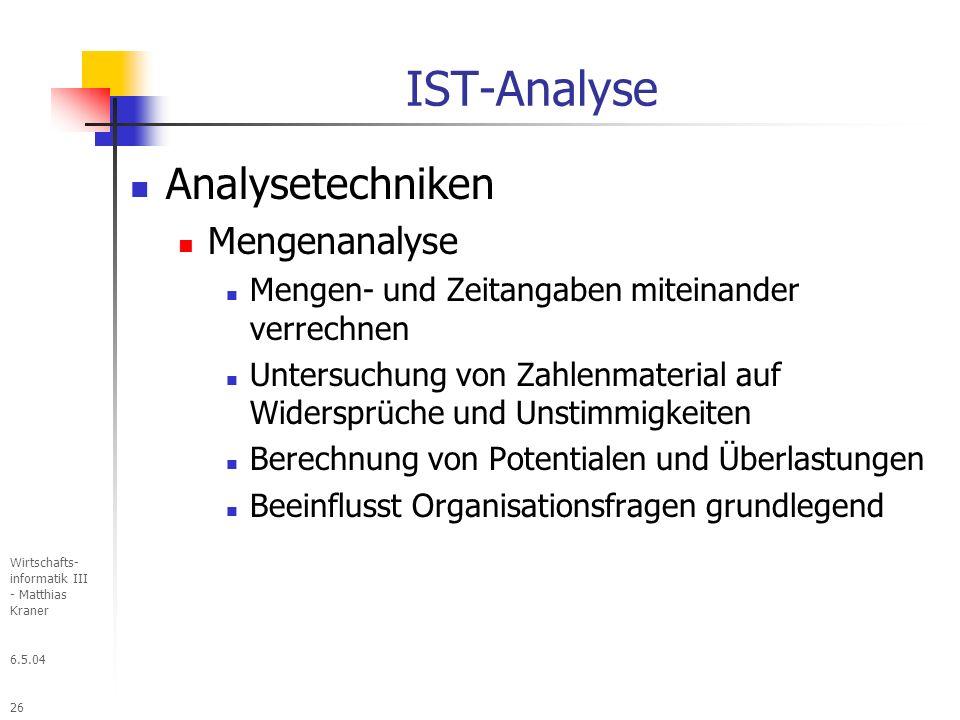IST-Analyse Analysetechniken Mengenanalyse