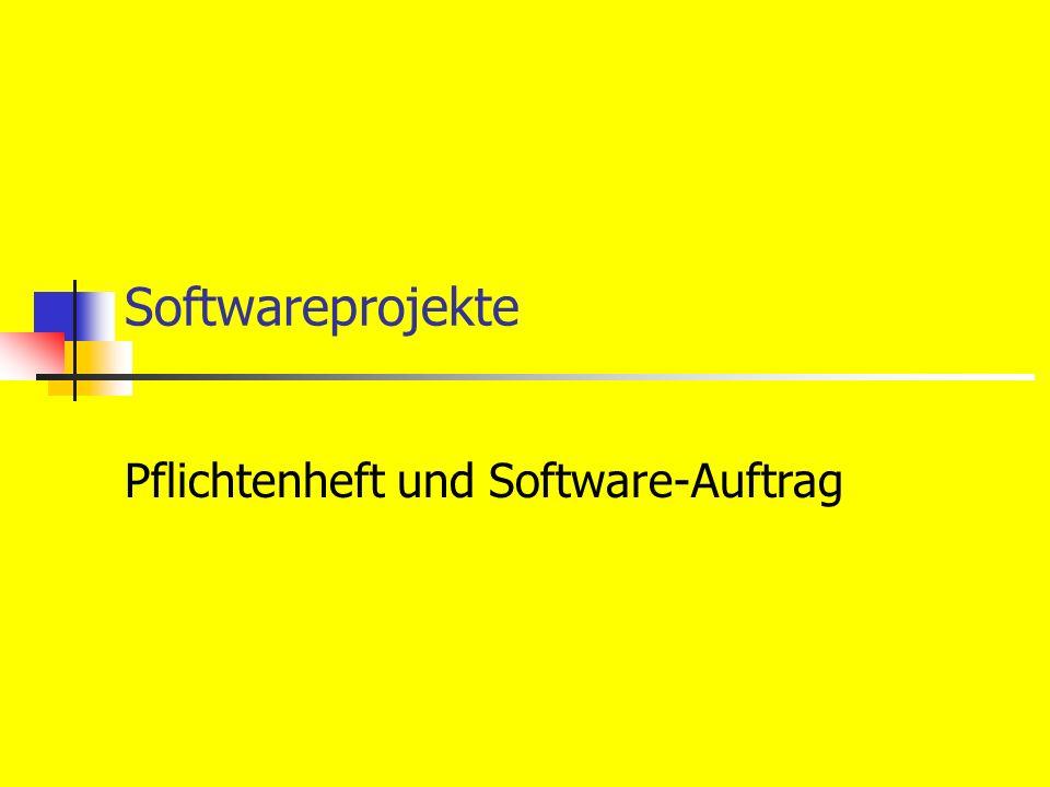 Pflichtenheft und Software-Auftrag