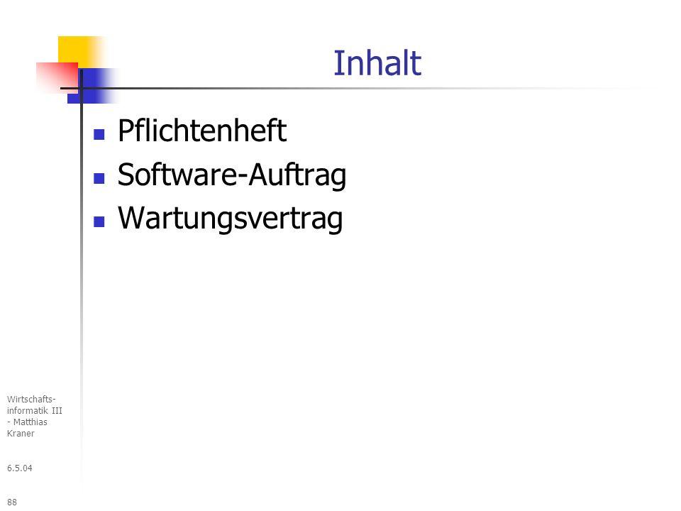 Inhalt Pflichtenheft Software-Auftrag Wartungsvertrag