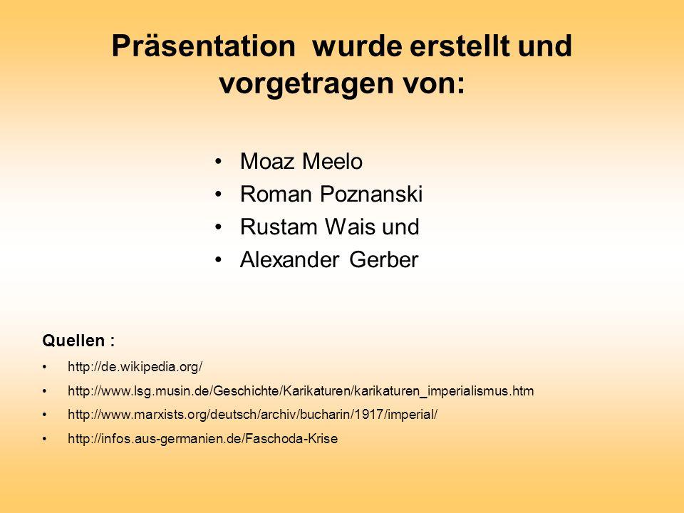 Präsentation wurde erstellt und vorgetragen von: