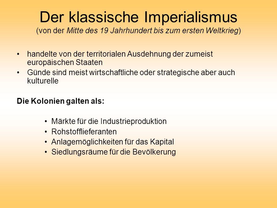 Der klassische Imperialismus (von der Mitte des 19 Jahrhundert bis zum ersten Weltkrieg)