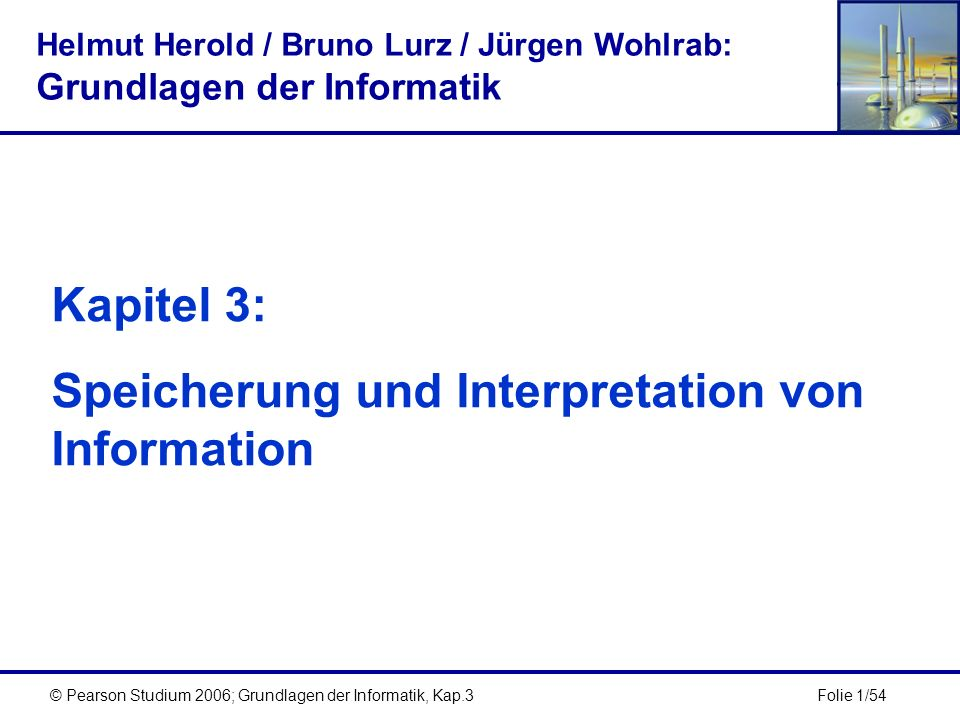 Speicherung und Interpretation von Information