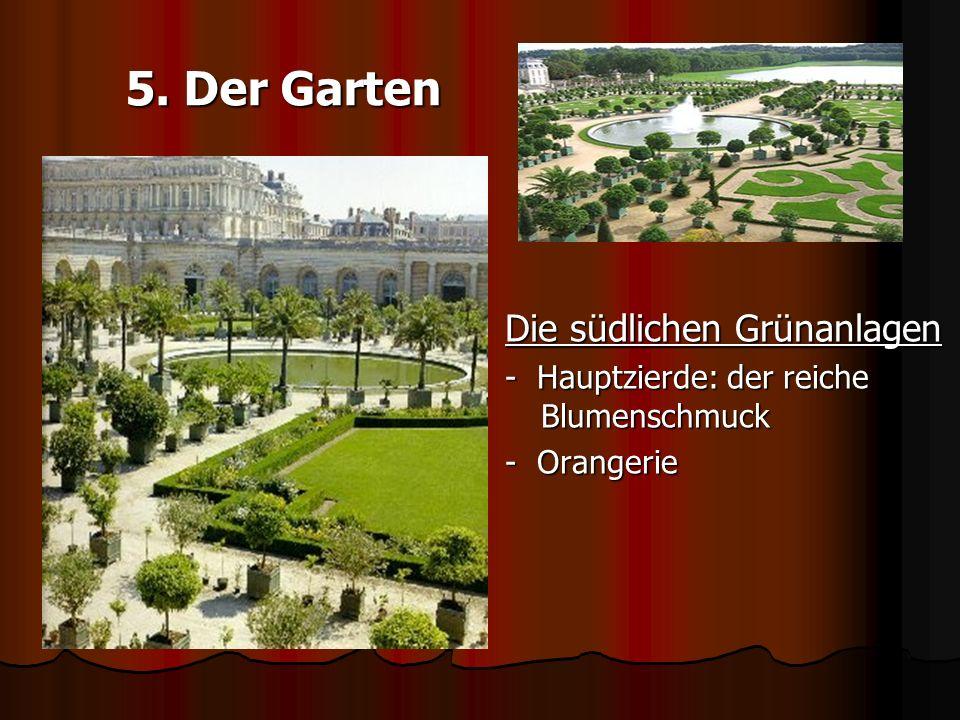 5. Der Garten Die südlichen Grünanlagen