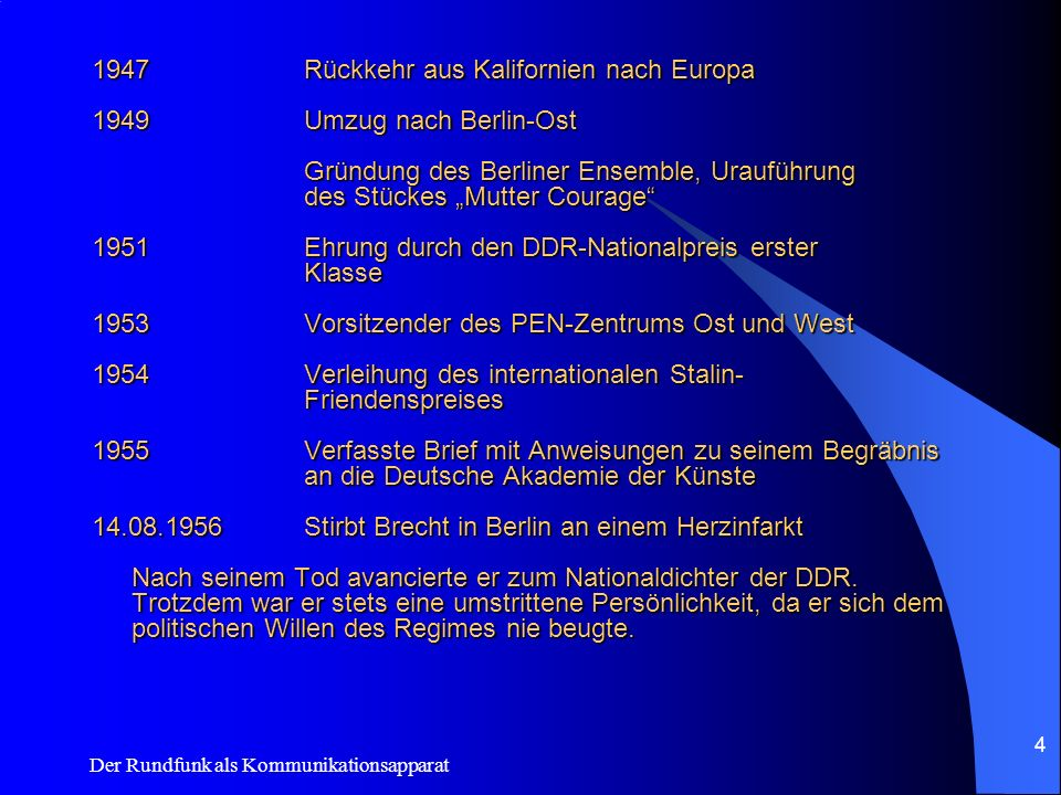 1947 Rückkehr aus Kalifornien nach Europa 1949 Umzug nach Berlin-Ost