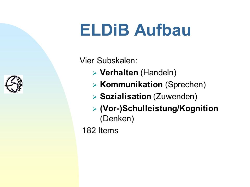 ELDiB Aufbau Vier Subskalen: Verhalten (Handeln)
