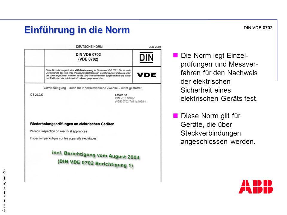 Einführung in die Norm DIN VDE 0702.