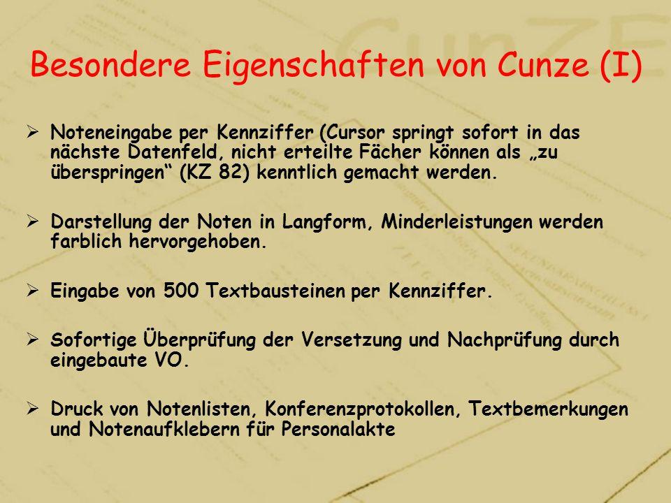 Besondere Eigenschaften von Cunze (I)