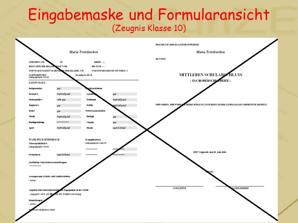 Eingabemaske und Formularansicht (Zeugnis Klasse 10)