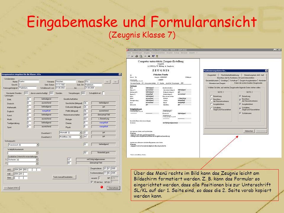Eingabemaske und Formularansicht (Zeugnis Klasse 7)