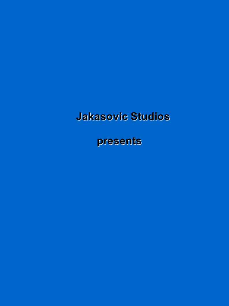 Jakasovic Studios presents