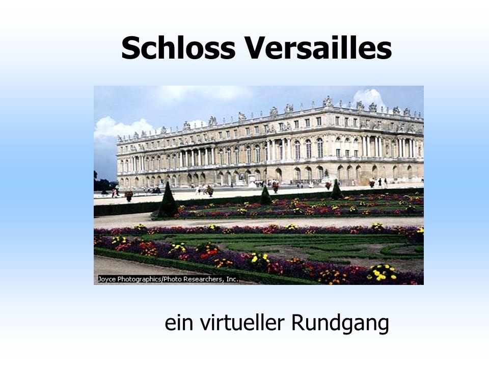 Schloss Versailles ein virtueller Rundgang