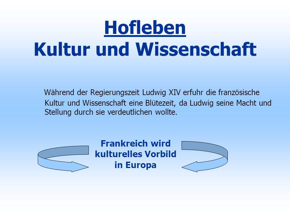 Hofleben Kultur und Wissenschaft