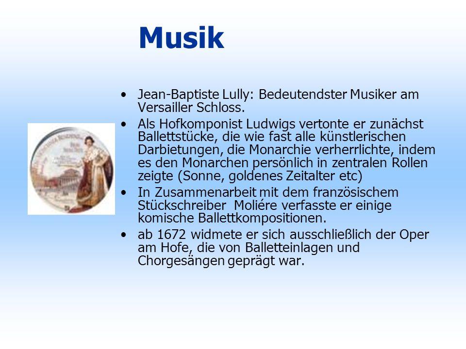 Musik Jean-Baptiste Lully: Bedeutendster Musiker am Versailler Schloss.
