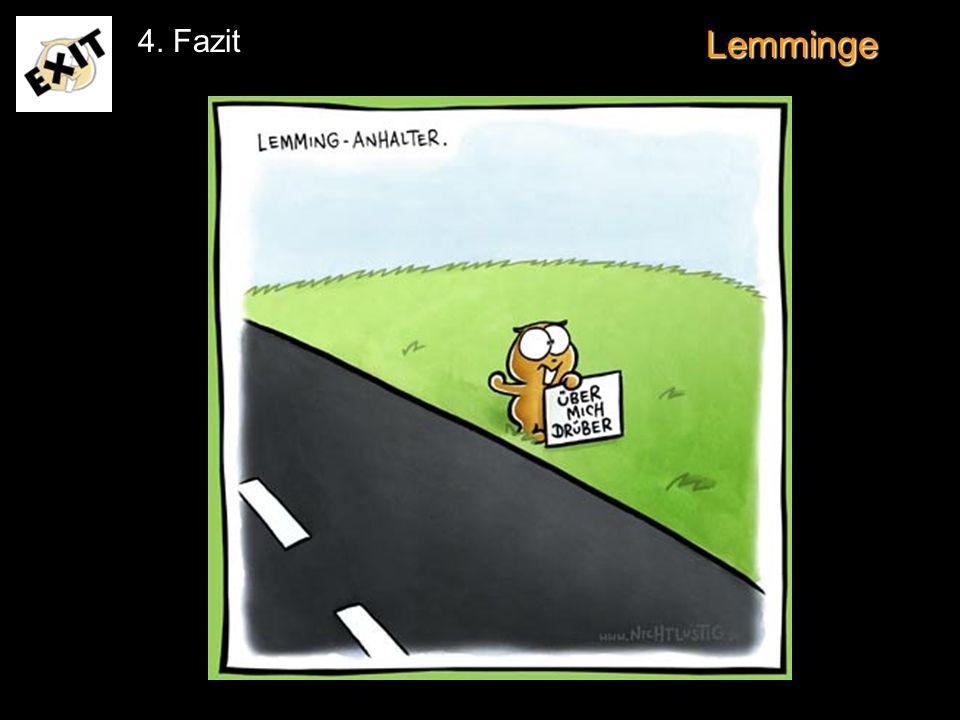 4. Fazit Lemminge www.nichtlustig.de