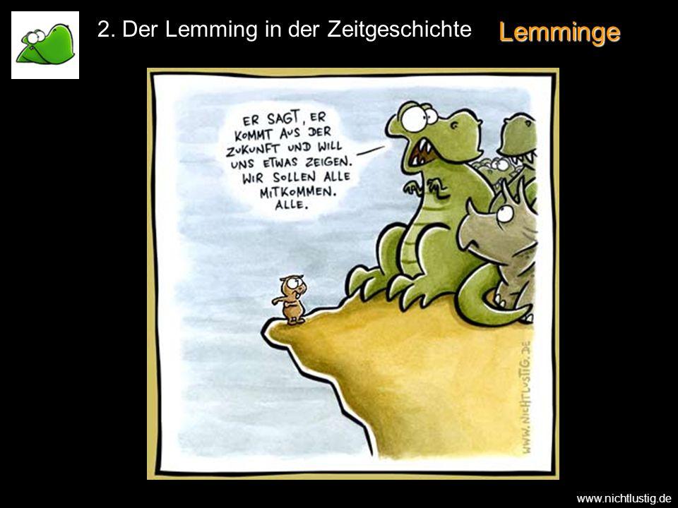 2. Der Lemming in der Zeitgeschichte