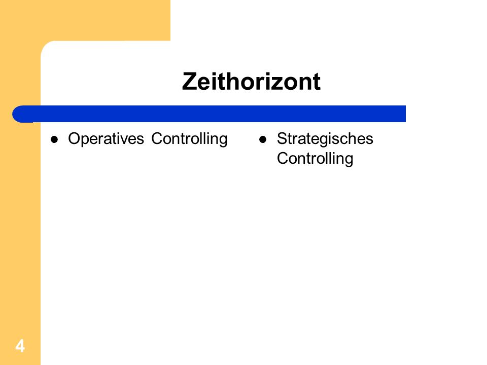 Zeithorizont Operatives Controlling Strategisches Controlling