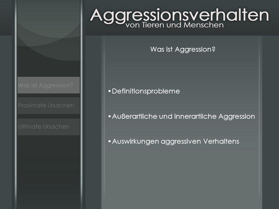 Außerartliche und innerartliche Aggression