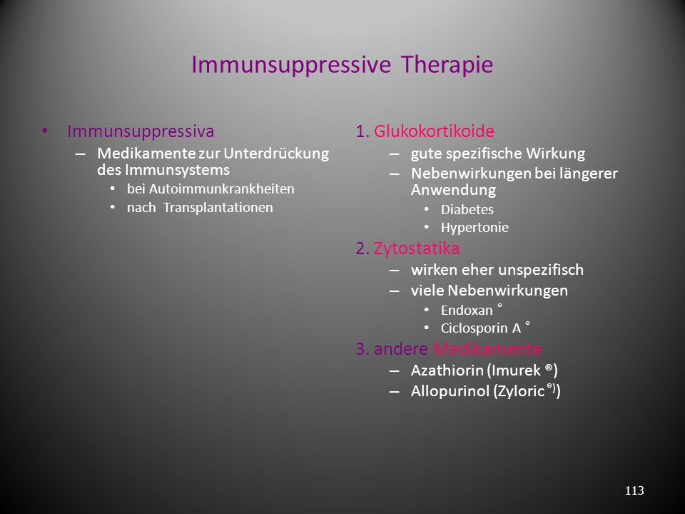 Immunsuppressive Therapie