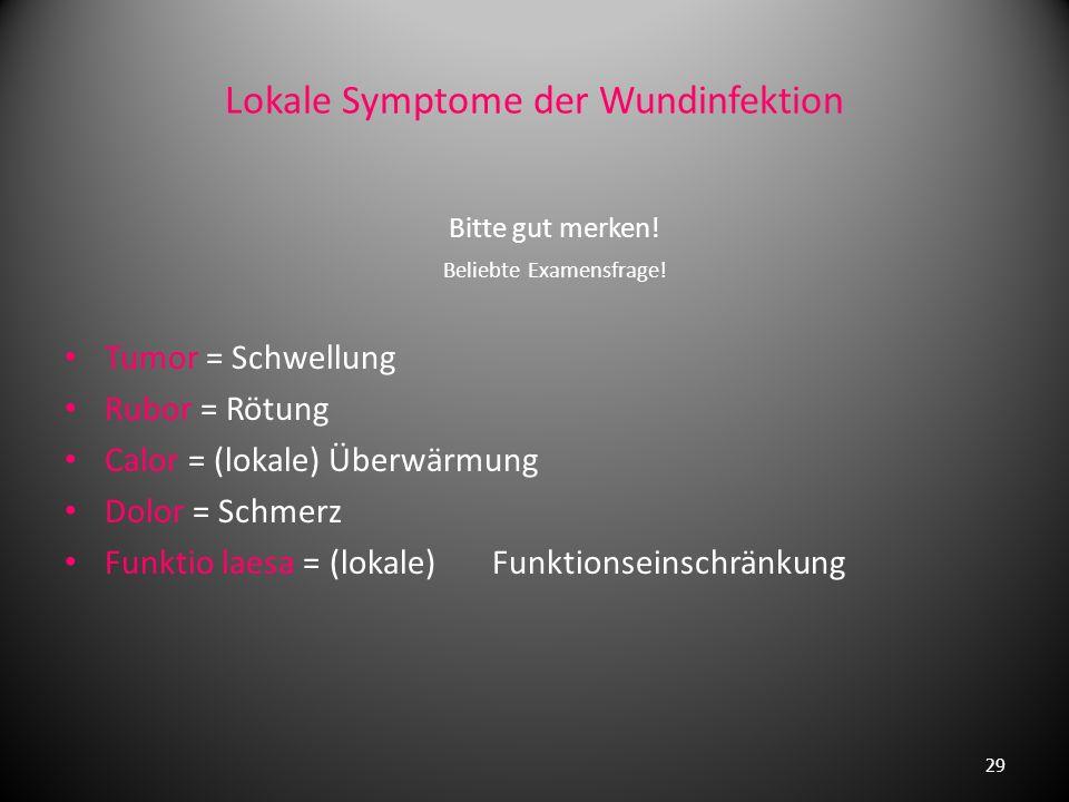 Lokale Symptome der Wundinfektion