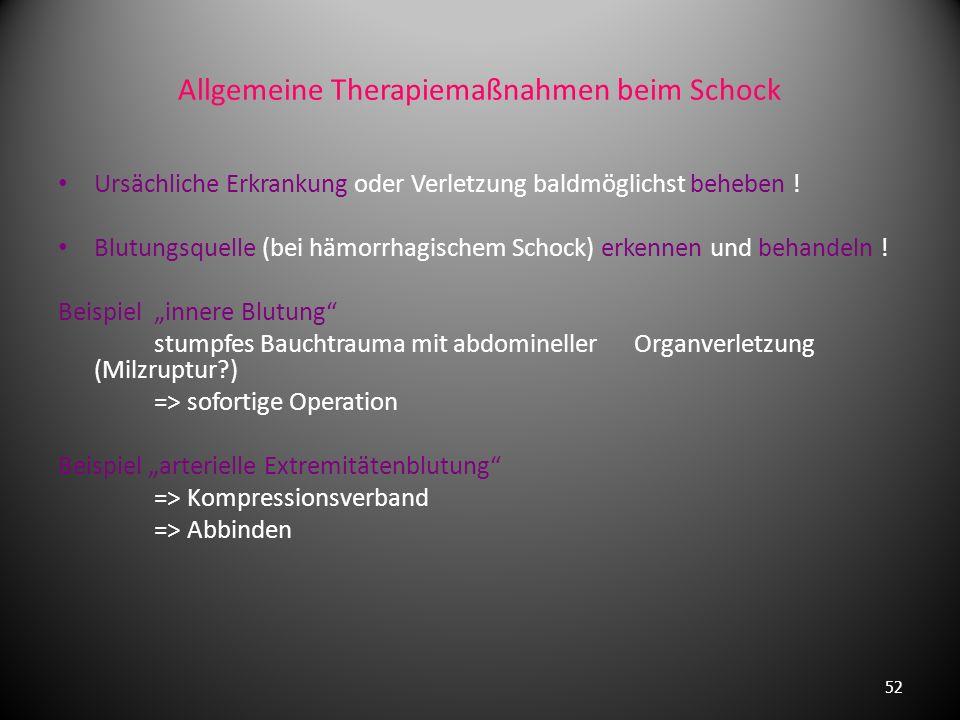 Allgemeine Therapiemaßnahmen beim Schock