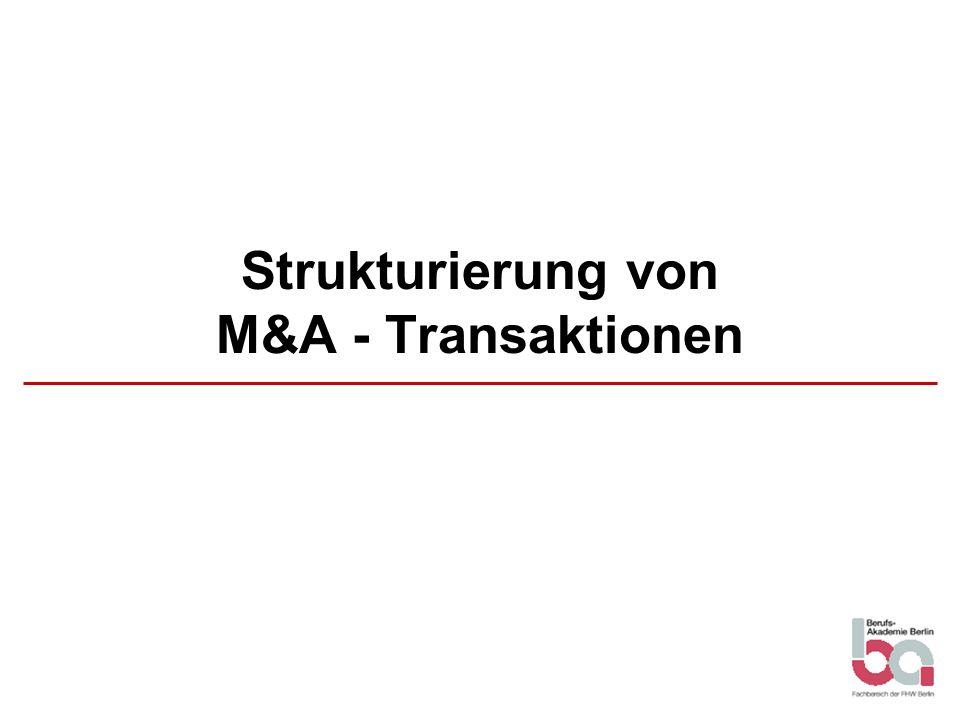 Strukturierung von M&A - Transaktionen