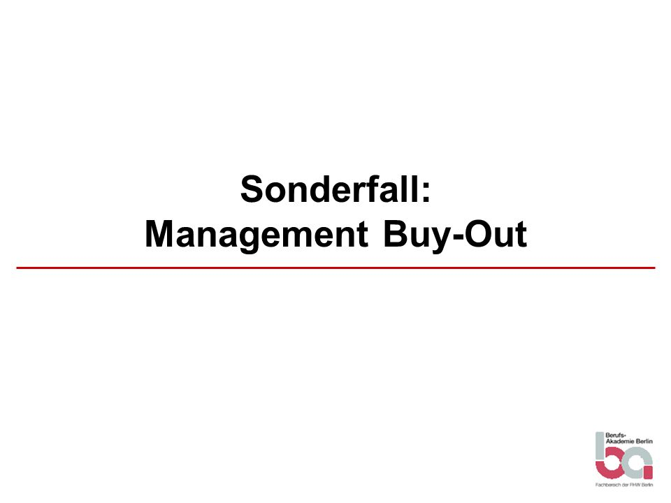 Sonderfall: Management Buy-Out