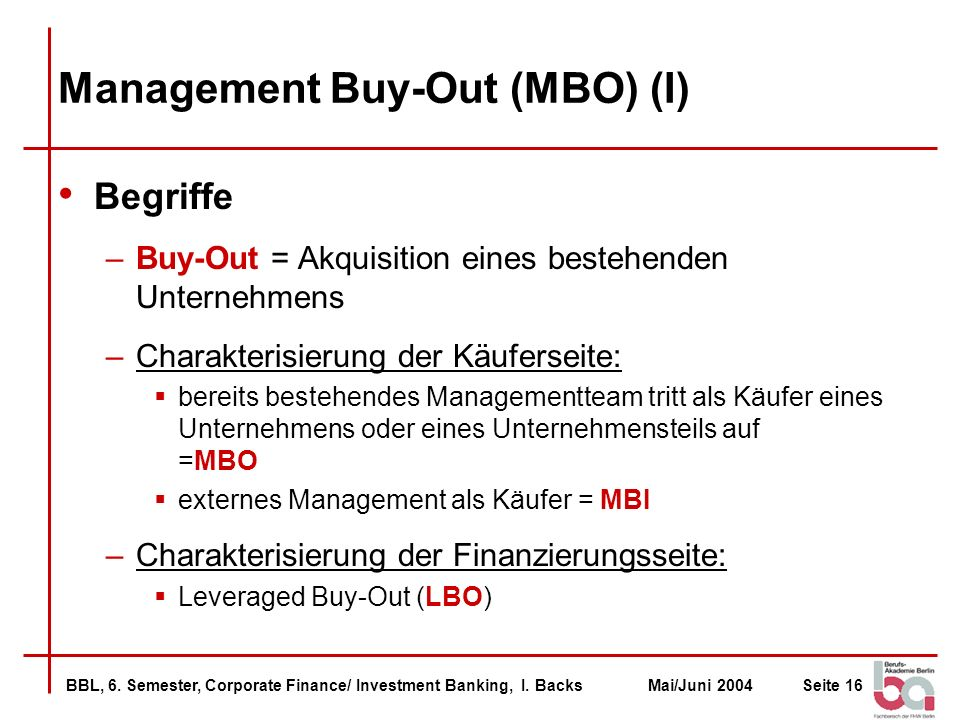 Management Buy-Out (MBO) (I)