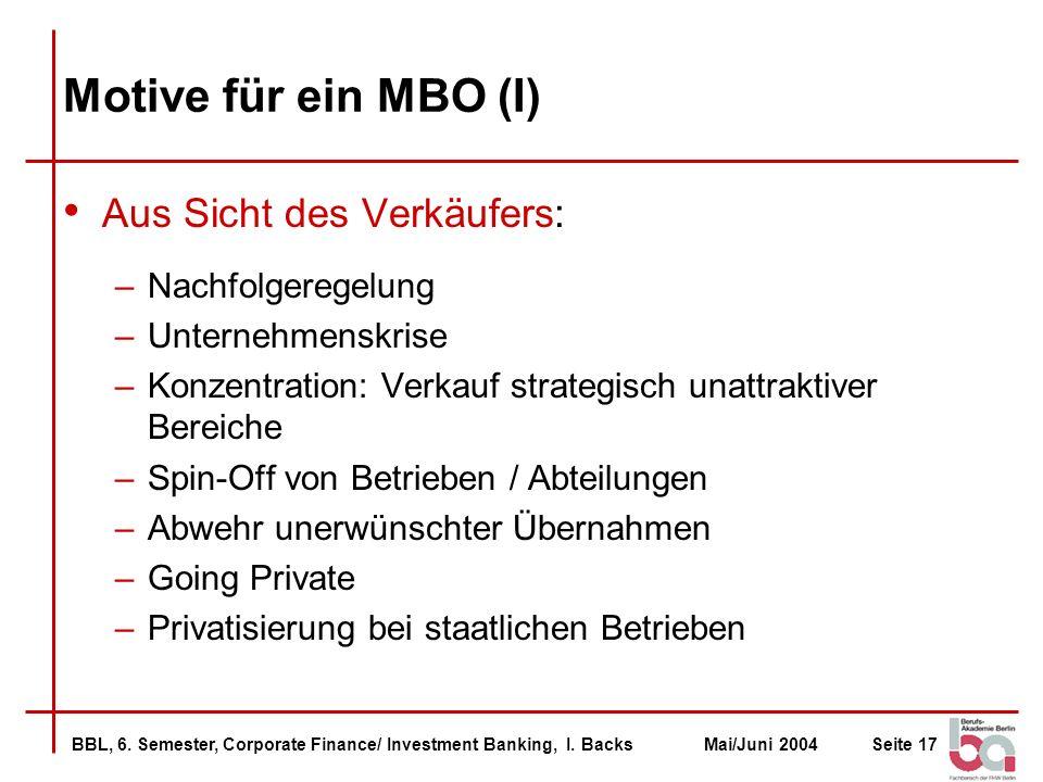 Motive für ein MBO (I) Aus Sicht des Verkäufers: Nachfolgeregelung
