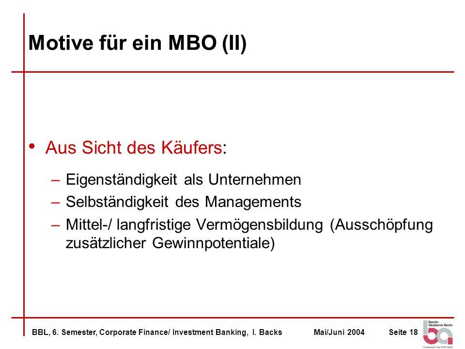 Motive für ein MBO (II) Aus Sicht des Käufers: