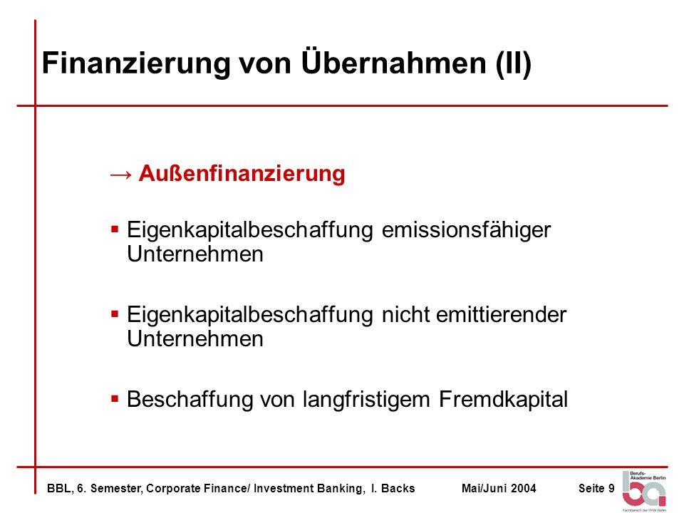 Finanzierung von Übernahmen (II)