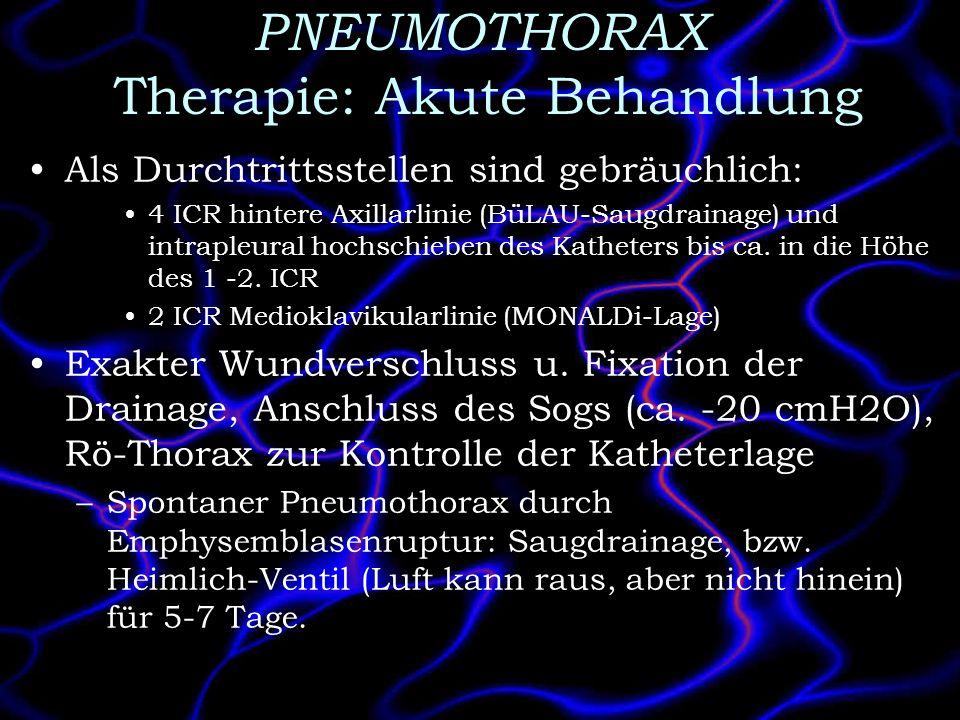 PNEUMOTHORAX Therapie: Akute Behandlung