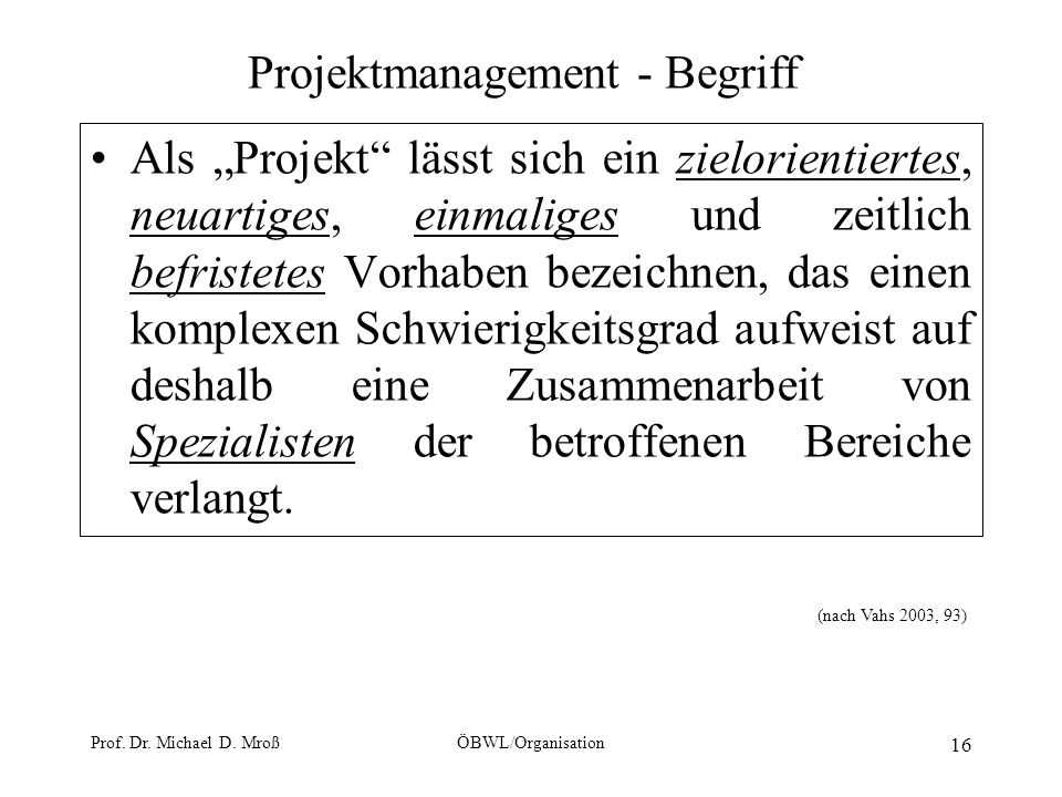 Projektmanagement - Begriff