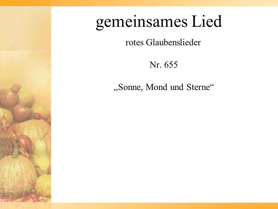 """rotes Glaubenslieder Nr. 655 """"Sonne, Mond und Sterne"""