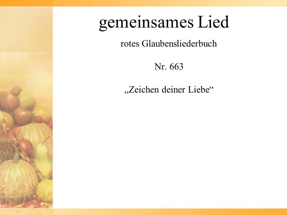 """rotes Glaubensliederbuch Nr. 663 """"Zeichen deiner Liebe"""