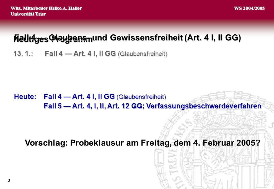 Vorschlag: Probeklausur am Freitag, dem 4. Februar 2005