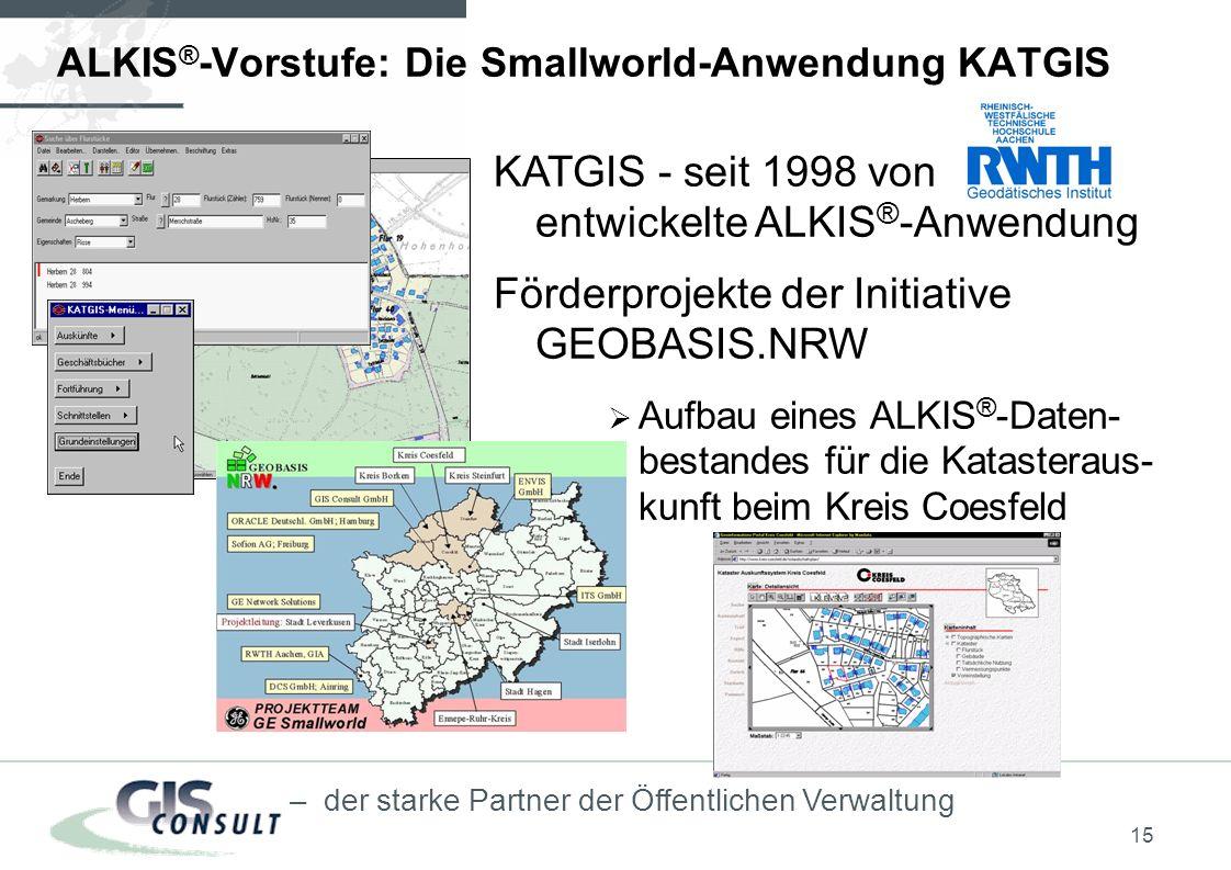 ALKIS®-Vorstufe: Die Smallworld-Anwendung KATGIS