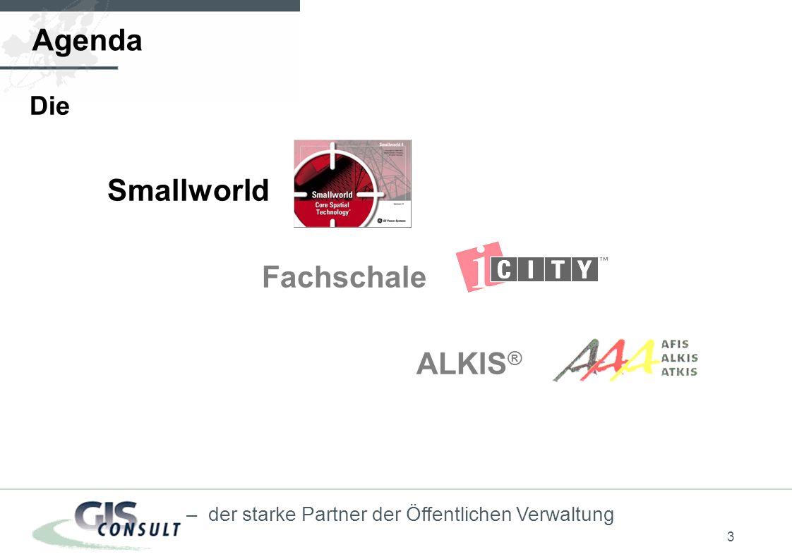 Agenda Die Smallworld Fachschale ALKIS®