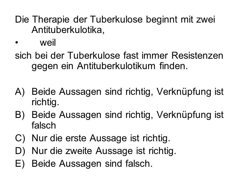 Die Therapie der Tuberkulose beginnt mit zwei Antituberkulotika,