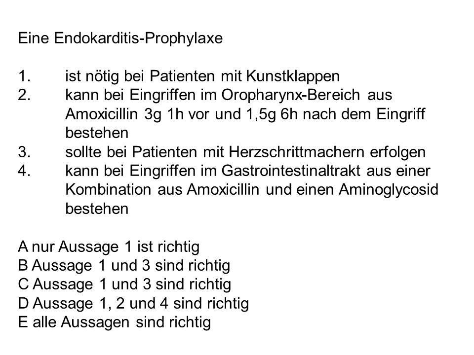 Eine Endokarditis-Prophylaxe