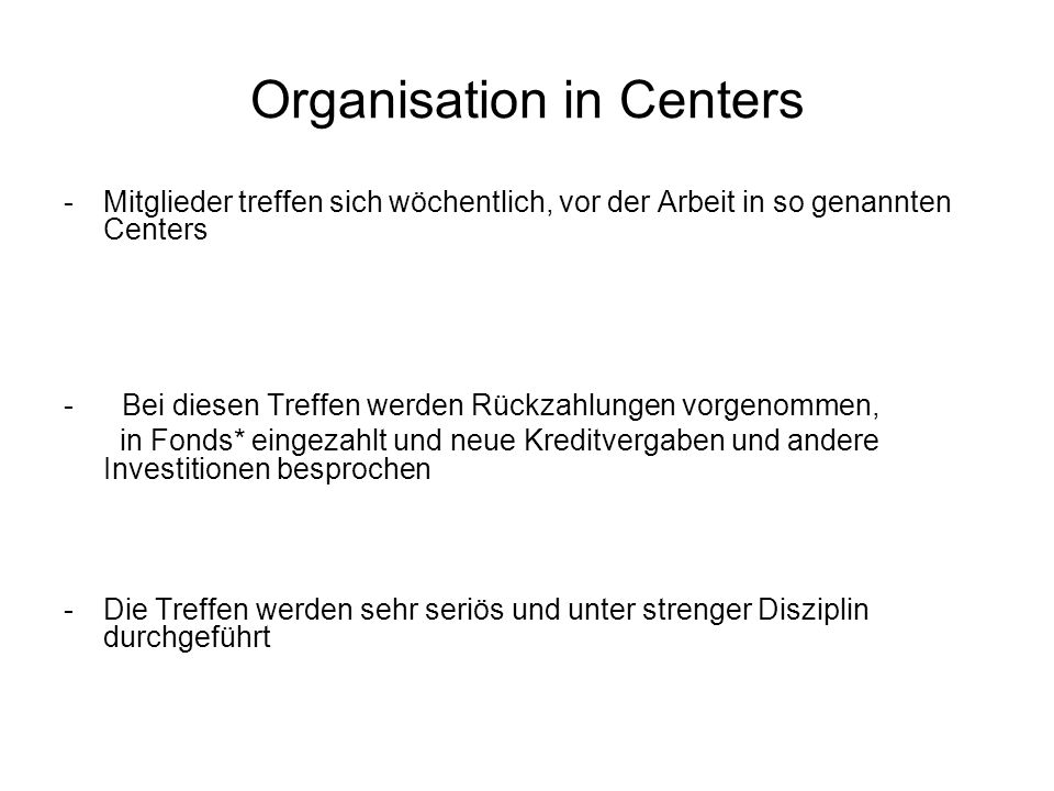 Organisation in Centers