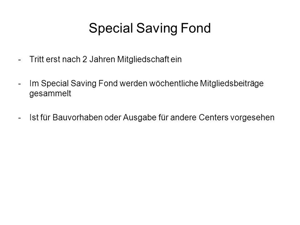 Special Saving Fond Tritt erst nach 2 Jahren Mitgliedschaft ein