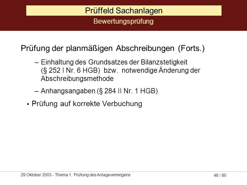 Prüfung der planmäßigen Abschreibungen (Forts.)