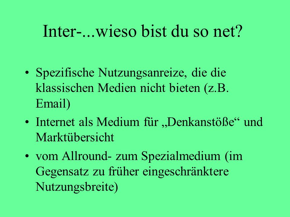 Inter-...wieso bist du so net