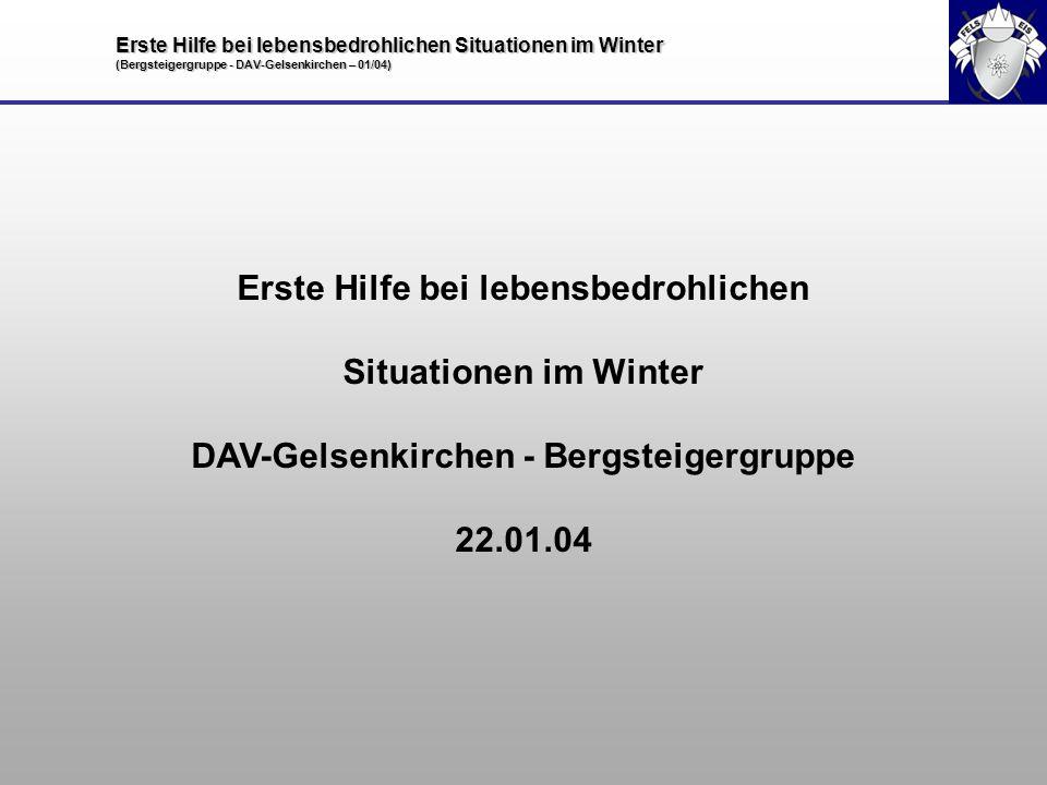 Erste Hilfe bei lebensbedrohlichen Situationen im Winter