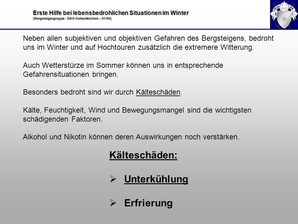 Kälteschäden: Unterkühlung Erfrierung