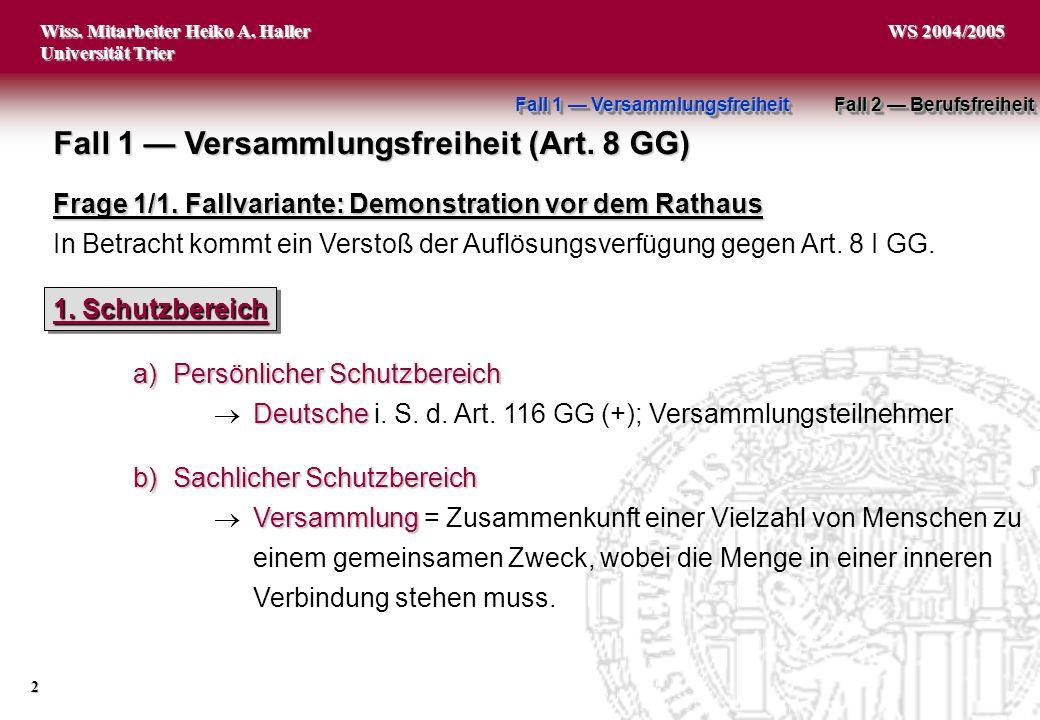 Fall 1 — Versammlungsfreiheit (Art. 8 GG)
