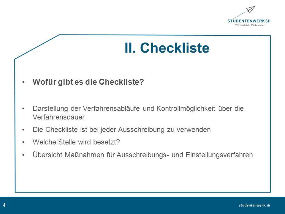 II. Checkliste Wofür gibt es die Checkliste